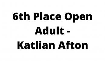 6th Place Open Adult - Katlian Afton